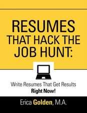 RESUMES THAT HACK THE JOB HUNT