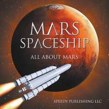 Mars Spaceship (All about Mars):  The Self-Improvement Doctrine