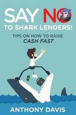 Say No to Shark Lenders!