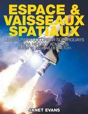 Espace & Vaisseaux Spatiaux