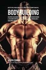 Ricette Per La Massa Muscolare, Prima E Dopo La Competizione Nel Bodybuilding