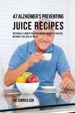 47 Alzheimer's Preventing Juice Recipes