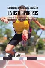 50 Recetas de Jugos Para Combatir la Osteoporosis