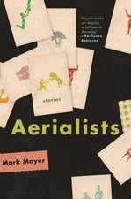 Aerialists: Stories