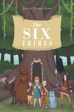 The Six Tribes