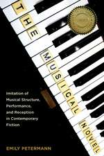 The Musical Novel – Imitation of Musical Structure, Performance, and Reception in Contemporary Fiction