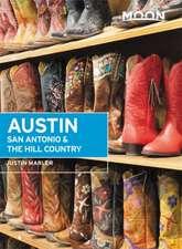 Moon Austin, San Antonio & the Hill Country (Sixth Edition)