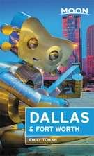 Moon Dallas & Fort Worth (Second Edition)