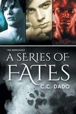 A Series of Fates