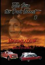 Tales from the Dark Forrest 13 - 14
