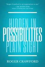 Possibilities: Hidden in Plain Sight