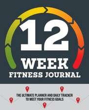 12-Week Fitness Journal