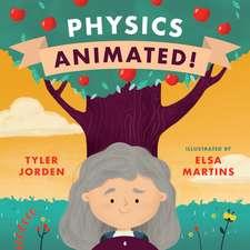 Physics Animated!