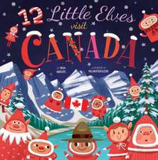 12 Little Elves Visit Canada