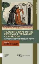 Teaching Rape in the Medieval Literature Classroom