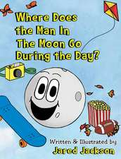 Where Does the Man In The Moon Go During the Day?