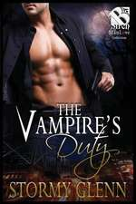 The Vampire's Duty [vampire Chronicles 4] (the Stormy Glenn Manlove Collection)