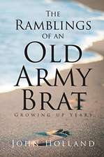 The Ramblings of an Old Army Brat