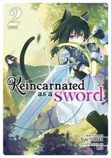 Reincarnated as a Sword (Light Novel) Vol. 2
