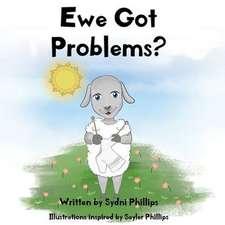 Ewe Got Problems?