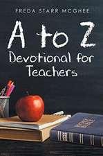 A to Z Devotional for Teachers