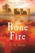 The Bone Fire: A Somershill Manor Mystery