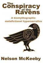 The Conspiracy of the Ravens