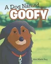 A Dog Named Goofy