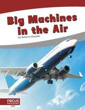 Big Machines in the Air