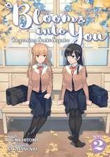 Bloom Into You (Light Novel) Vol. 2