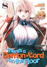 There's a Demon Lord on the Floor Vol. 8