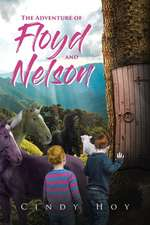 The Adventure of Floyd and Nelson
