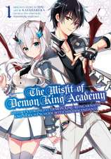 The Misfit Of Demon King Academy 1: History's Strongest Demon King Reincarnates and Goes to School with His Descendants