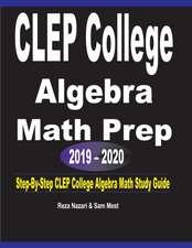CLEP College Algebra  Math Prep  2019 - 2020