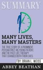 Summary of Many Lives, Many Masters