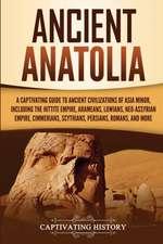 Ancient Anatolia