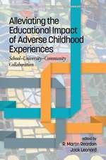 Alleviating the Educational Impact of Adverse Childhood Experiences