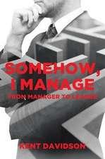 Somehow, I Manage