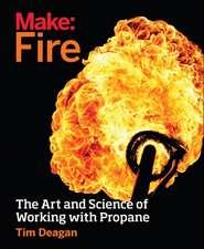 Make – Fire