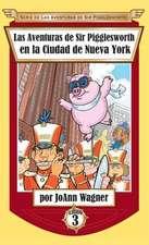 Las Aventuras de Sir Pigglesworth en la Ciudad de Nueva York