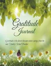 Gratitude Journal - Jumbo Size:  Gratitude Is the Fairest Blossom Which Springs from the Soul. - Henry Ward Beecher
