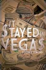It $tayed in Vega$