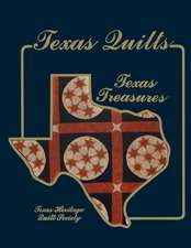 Texas Quilts:  Texas Treasures