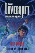 The Lovecraft Squad – Dreaming