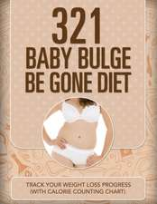 321 Baby Bulge Be Gone Diet