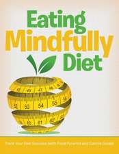 Eating Mindfully Diet