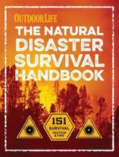 The Natural Disaster Survival Handbook:  Recipes for Delicious Snacks, Meals & More