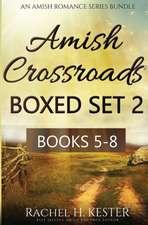 Amish Crossroads Boxed Set 2:  Books 5-8 (an Amish Romance Series Bundle)