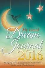 My Lucid Dream Journal