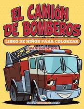 El Camión De Bomberos